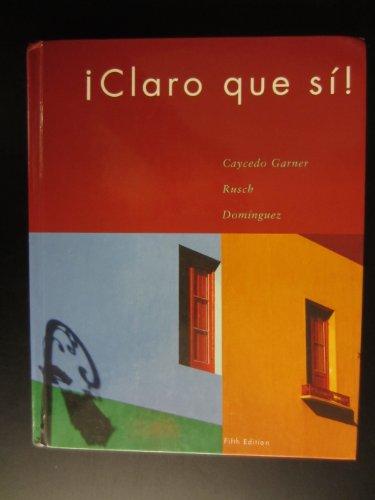 9780618456741: Claro Que Si!, 5th Edition