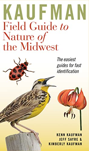 Kaufman Field Guide to Nature of the Midwest Format: Vinyl Bound