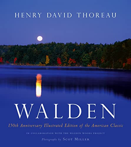 Walden: 150th Anniversary Illustrated Edition of the: Henry David Thoreau,