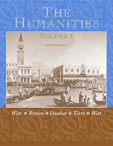The Humanities, Cultural Roots and Continuities - Volume I (1) Cultural Roots