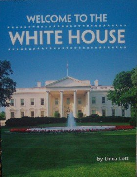 Welcome to the White House (Grade 2: Linda Lott
