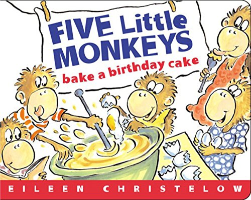 9780618462643: Five Little Monkeys Bake A Birthday Cake