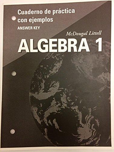 9780618463701: McDougal Littell Algebra 1: Cuaderno de Practica con ejemplos Teachers Edition