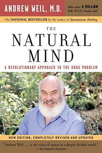 9780618465132: The Natural Mind: A Revolutionary Approach to the Drug Problem