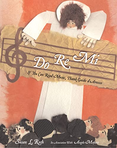 9780618465729: Do Re Mi: If You Can Read Music, Thank Guido D'Arezzo