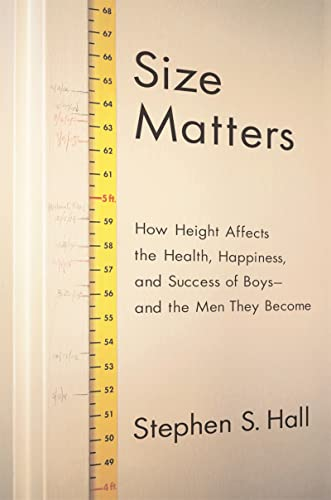 9780618470402: Size Matters: How Height Affects the Health, Happiness, and Success of Boys - and the Men They Become