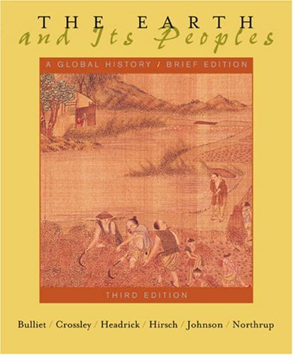 9780618471140: The Earth and Its Peoples: A Global History, Brief Edition (v. 1&2)