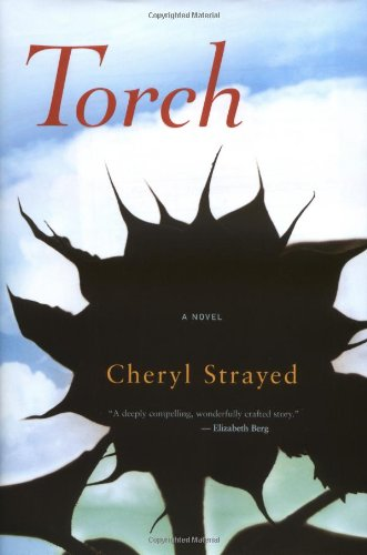 Torch: Strayed, Cheryl