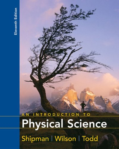 Shipman Introduction To Physical Science Paperback Eleventh: James T. Shipman,