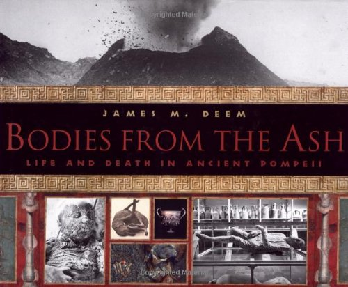 9780618473083: Bodies from the Ash: Life and Death in Ancient Pompeii