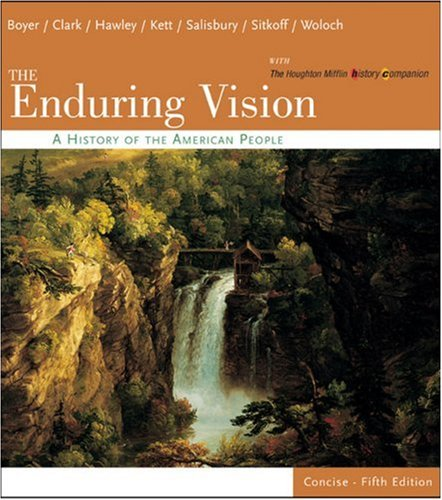 9780618473823: The Enduring Vision: A History of the American People, Concise (v. 1&2)