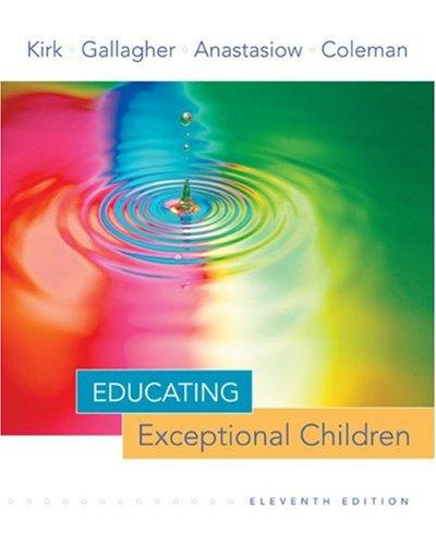 Educating Exceptional Children: Kirk, Samuel, Gallagher,