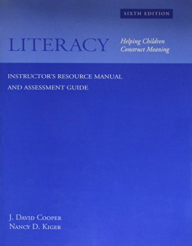 Literacy Helping Children Construct Meaning Instructor's Resource: Cooper, J. David;