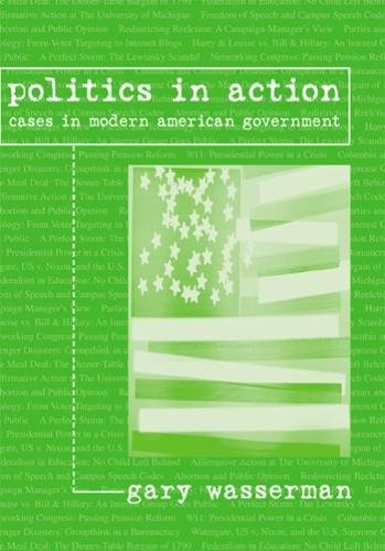 9780618474165: Politics in Action: Cases in Modern American Government