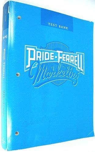 9780618474493: Pride-Ferrell Marketing: Test Bank