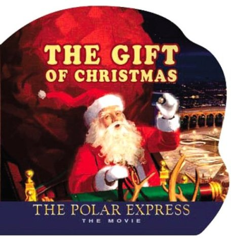 9780618477913: Polar Express: The Movie: The Gift of Christmas