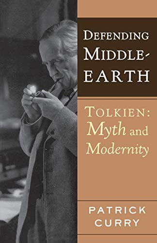 9780618478859: Defending Middle-Earth: Tolkien, Myth and Modernity