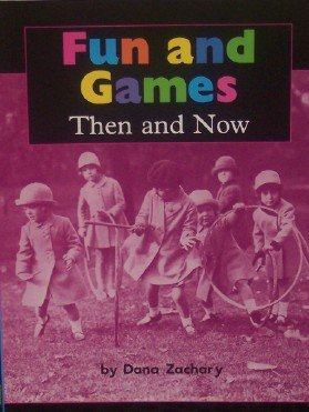 9780618481392: Below Fun and Games Then and Now: Independent Book Lk, Unit 3 (Houghton Mifflin Social Studies)