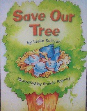 Save Our Tree: Independent Books Social Studies Grade K: Leslie Sullivan