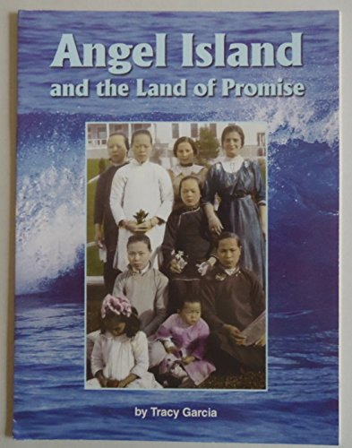Angel Island and the Land of Promise: n/a