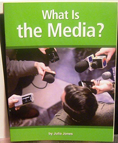 9780618482276: What is the Media? Gr. 5 Unit 5