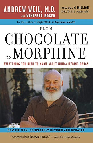 9780618483792: From Chocolate to Morphine: Everything You Need to Know About Mind-Altering Drugs