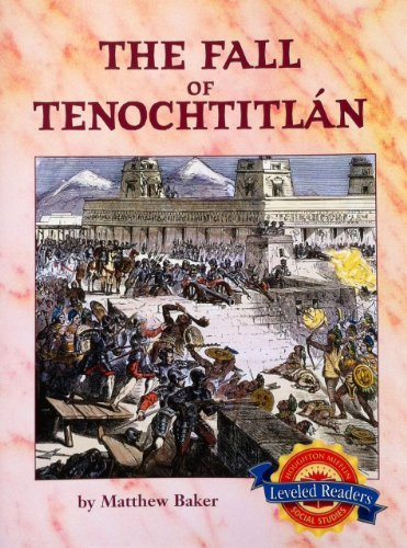 9780618484959: The Fall of Tenochtitlan (Houghton Mifflin Leveled Readers)
