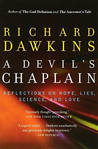 9780618485390: A Devil's Chaplain: Reflections on Hope, Lies, Science, and Love
