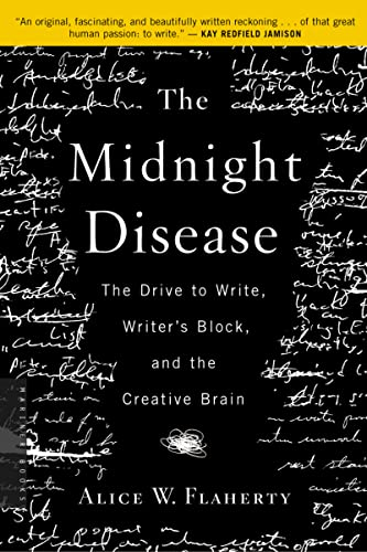 9780618485413: The Midnight Disease: The Drive to Write, Writer's Block, and the Creative Brain