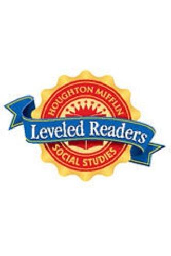 Houghton Mifflin Social Studies: Individual Book Below-Level 6-pack Grade K Unit 3: Fun and Games ...