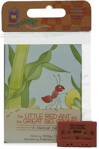 9780618486076: The Little Red Ant and the Great Big Crumb Book & Cassette: A Mexican Fable [With Cassette] (Carry Along)