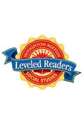 Houghton Mifflin Social Studies: Individual Book On-Level 6-pack Grade 5 Unit 1: A Walk with John ...