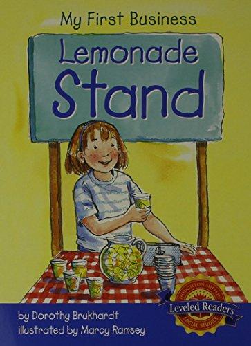 9780618490714: Houghton Mifflin Social Studies Leveled Readers: Leveled Reader (6 copies, 1 Teacher's Guide) Level K Neighborhoods: My First Business: Lemonade Stand