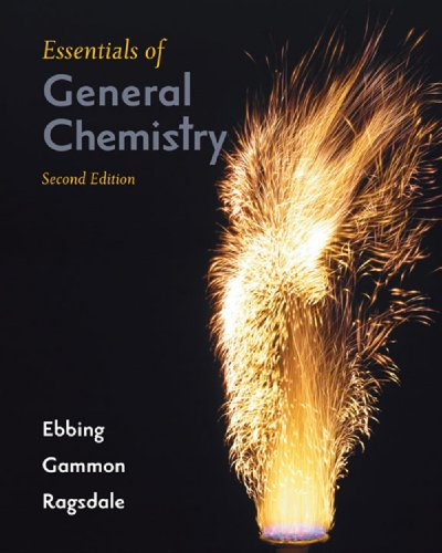 Student Solutions Manual: By David Bookin, Mt. San Jacinto College: Used with .Ebbing-Essentials of...