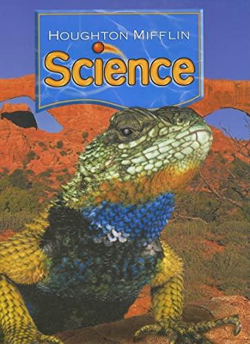 Houghton Mifflin Science: Student Edition Single Volume Level 4 2007: MIFFLIN, HOUGHTON