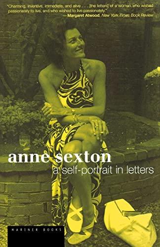 9780618492428: Anne Sexton: A Self-Portrait in Letters