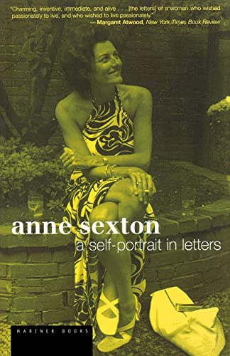 9780618492428: Anne Sexton: A Self-Portrait in Letters