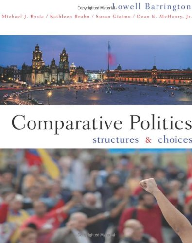 9780618493197: Comparative Politics: Structures and Choices