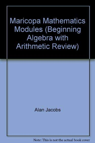 9780618493340: Maricopa Mathematics Modules (Beginning Algebra with Arithmetic Review)