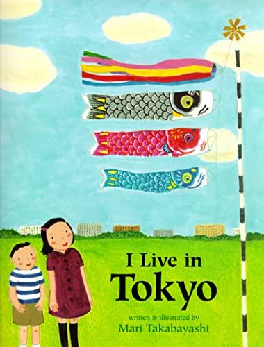 9780618494842: I Live in Tokyo