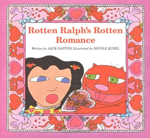 9780618494866: Rotten Ralph's Rotten Romance