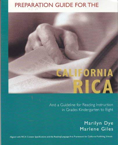 9780618496150: Preparation Guide for the California Rica and a Guideline for Reading Instruction in Grades Kindergarten to Eight