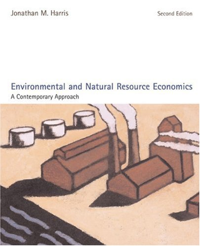 9780618496334: Environmental and Natural Resource Economics: A Contemporary Approach
