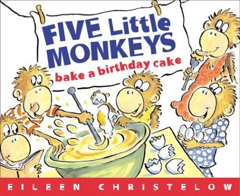 9780618496471: Five Little Monkeys: Bake A Birthday Cake