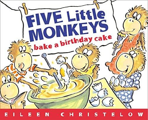 9780618496488: Five Little Monkeys Bake A Birthday Cake