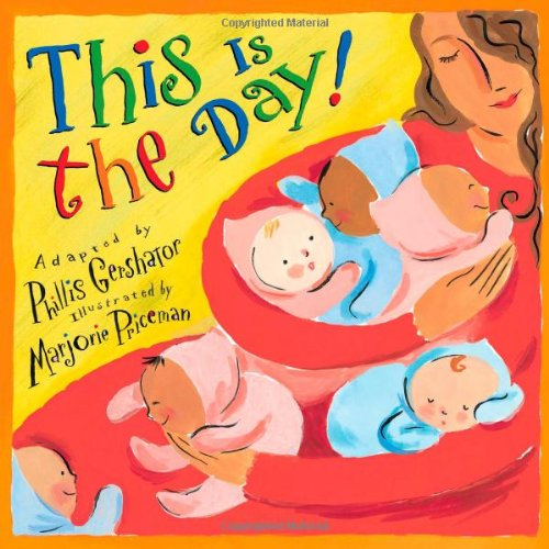 This is the Day!: Gershator, Phillis