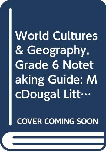 9780618499298: McDougal Littell World Cultures & Geography Georgia: Notetaking Guide (Student) Grade 6