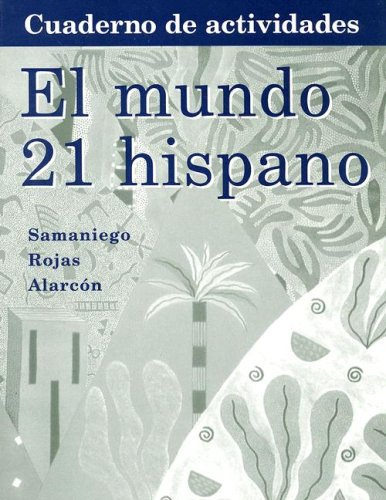 9780618501366: Workbook with Lab Manual for Samaniego's El Mundo 21 hispano