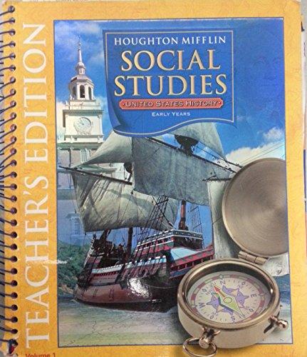 9780618502660: Houghton Mifflin Social Studies: United States History, Grade Pre K-6 - Early Years, Vol. 1, Teacher's Edition
