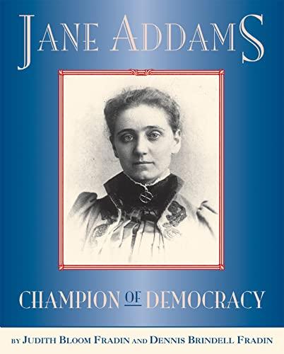 9780618504367: Jane Addams: Champion of Democracy